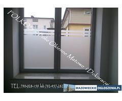 Foliowanie szyb Ożarów Mazowiecki- folie na okna, drzwi,ścianki działowe. oklejanie szyb